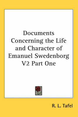 Picture of Documents Concerning the Life and Character of Emanuel Swedenborg V2 Part One