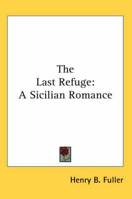 Picture of The Last Refuge: A Sicilian Romance
