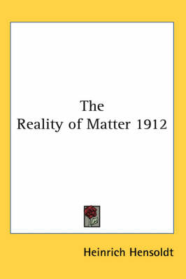 Picture of The Reality of Matter 1912