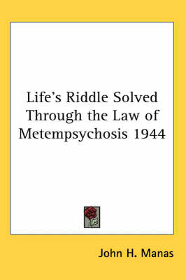 Picture of Life's Riddle Solved Through the Law of Metempsychosis 1944
