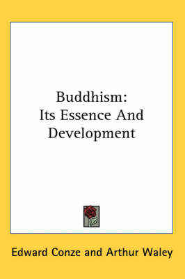 Picture of Buddhism: Its Essence and Development