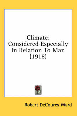 Picture of Climate: Considered Especially in Relation to Man (1918)