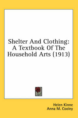 Picture of Shelter and Clothing: A Textbook of the Household Arts (1913)