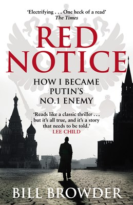 Picture of Red Notice: How I Became Putin's No. 1 Enemy