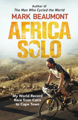 Picture of Africa Solo: My World Record Race from Cairo to Cape Town
