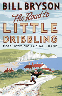 Picture of The Road to Little Dribbling: More Notes from a Small Island