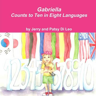 Picture of Gabriella Counts to Ten in Eight Languages