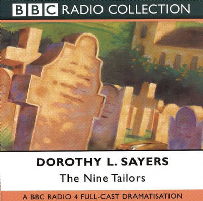 Picture of The Nine Tailors: BBC Radio 4 Full-cast Dramatisation: Starring Ian Carmichael as Lord Peter Wimsey