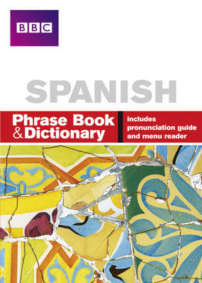 Picture of BBC Spanish Phrase Book & Dictionary
