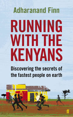 Picture of Running with the Kenyans: Discovering the Secrets of the Fastest People on Earth