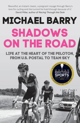 Picture of Shadows on the Road: Life at the Heart of the Peloton, from US Postal to Team Sky
