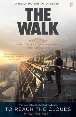 Picture of To Reach the Clouds: The Walk Film Tie in