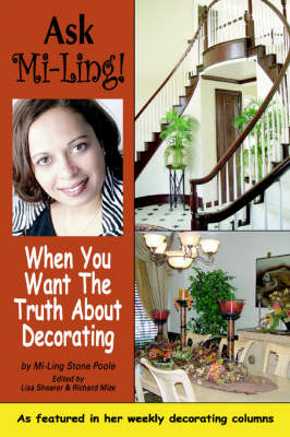 Picture of Ask Mi-Ling!: When You Want the Truth about Decorating