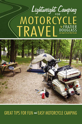 Picture of Lightweight Camping for Motorcycle Travel
