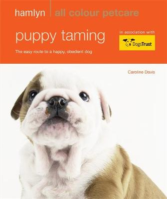 Picture of Puppy Taming: The Easy Route to a Happy, Obedient Dog