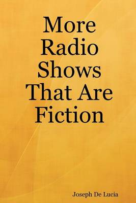 Picture of More Radio Shows That Are Fiction