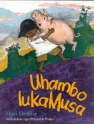 Picture of Uhambo lukaMusa