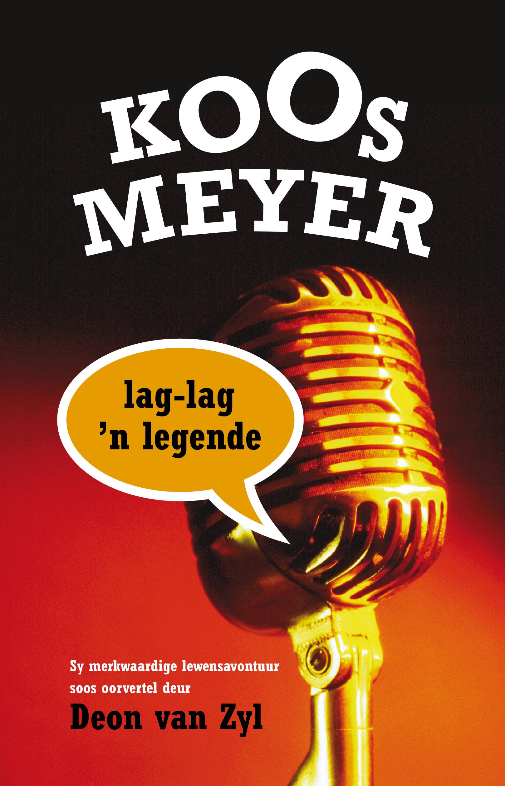 Picture of Koos Meyer: Lag-lag 'n legende