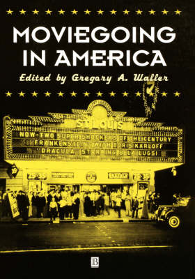 Picture of Moviegoing in America: A Sourcebook in the History of Film Exhibition