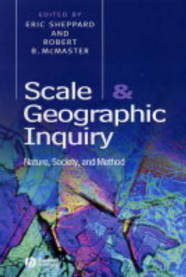 Picture of Scale and Geographic Inquiry: Nature, Society and Method