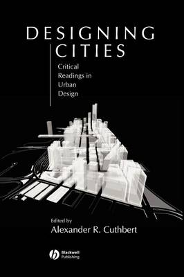 Picture of Designing Cities: Critical Readings in Urban Design