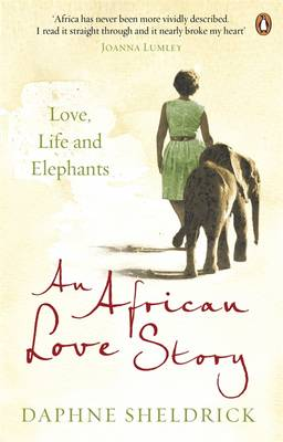 Picture of An African Love Story: Love, Life and Elephants