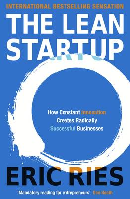 Picture of The Lean Startup: How Constant Innovation Creates Radically Successful Businesses