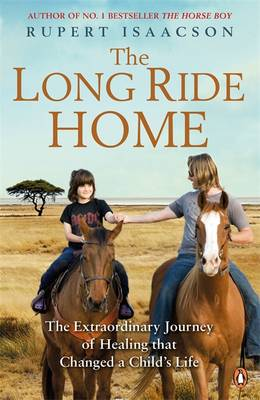 Picture of The Long Ride Home: The Extraordinary Journey of Healing that Changed a Child's Life