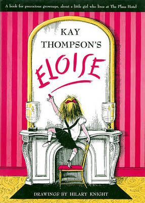 Picture of Kay Thompson's  Eloise : A Book for Precocious Grown-Ups