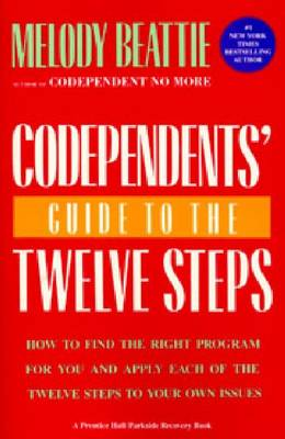 Picture of Codependent's Guide to the Twelve Steps: How to Find the Right Programme for You