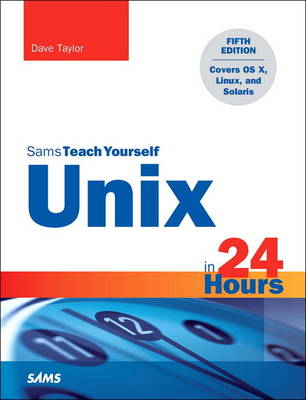 Picture of Unix in 24 Hours, Sams Teach Yourself: Covers OS X, Linux, and Solaris