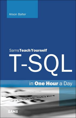 Picture of T-SQL in One Hour a Day, Sams Teach Yourself