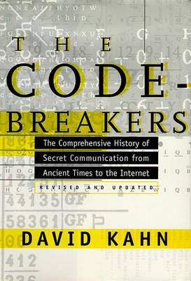 Picture of The Codebreakers: The Comprehensive History of Secret Communication from Ancient Times to the Internet