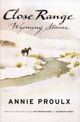 Picture of Close Range: Wyoming Stories