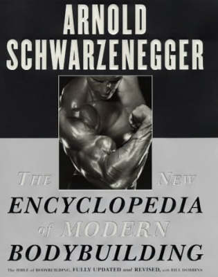 Picture of The New Encyclopedia of Modern Bodybuilding: The Bible of Bodybuilding