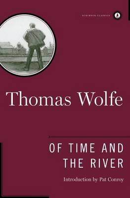 Picture of Of Time and the River: A Legend of Man's Hunger in His Youth