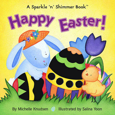 Picture of Happy Easter: A Sparkle 'N' Shimmer Book