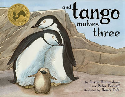 Picture of And Tango Makes Three: The True Story of the Very First Chinstrap Penguin to Have Two Daddies