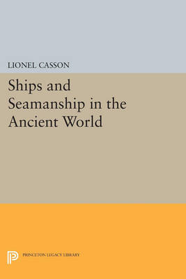 Picture of Ships and Seamanship in the Ancient World