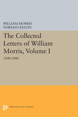 Picture of The Collected Letters of William Morris: 1848-1880