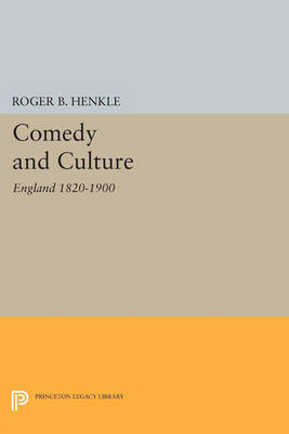 Picture of Comedy and Culture: England 1820-1900