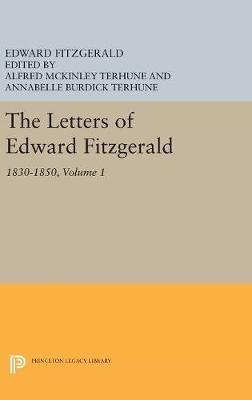 Picture of The Letters of Edward Fitzgerald: 1830-1850: Volume 1