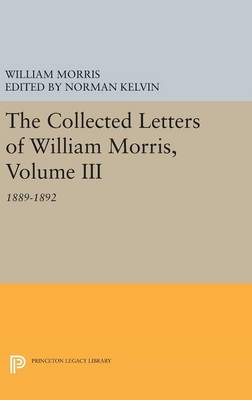 Picture of The Collected Letters of William Morris: 1889-1892: Volume III