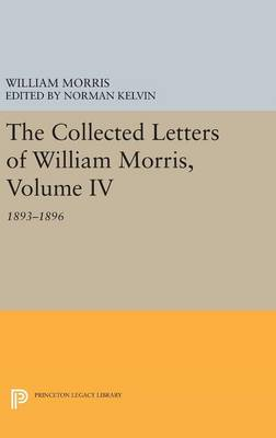 Picture of The Collected Letters of William Morris: 1893-1896: Volume IV