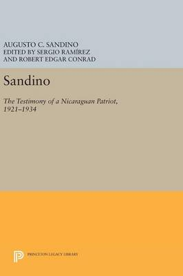 Picture of Sandino: The Testimony of a Nicaraguan Patriot, 1921-1934