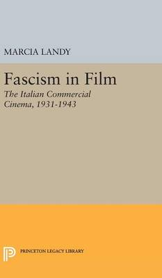 Picture of Fascism in Film: The Italian Commercial Cinema, 1931-1943