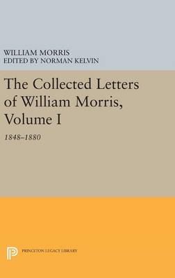 Picture of The Collected Letters of William Morris: 1848-1880: Volume I