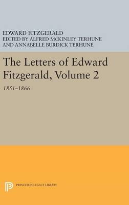 Picture of The Letters of Edward Fitzgerald: 1851-1866: Volume 2