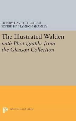 Picture of The Illustrated Walden with Photographs from the Gleason Collection