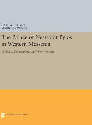Picture of The Palace of Nestor at Pylos in Western Messenia: The Buildings and Their Contents
